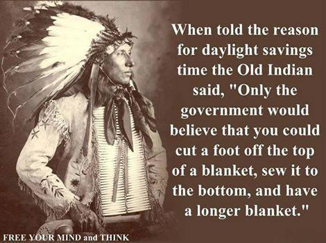 Wise Old Indian on Daylight Savings Time